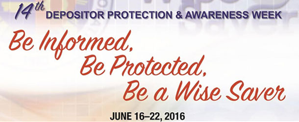 Observance of the 14th Depositor Protection and Awareness Week on June 16–22